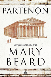 Partenon, Mary Beard, Dom Wydawniczy REBIS Sp. z o.o.