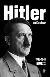 Hitler t. 2 cz. 1 (1936-1941) Nemezis, Ian Kershaw, Dom Wydawniczy REBIS Sp. z o.o.