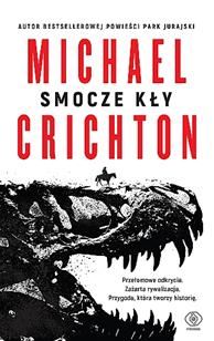Smocze kły, Michael Crichton, Dom Wydawniczy REBIS Sp. z o.o.