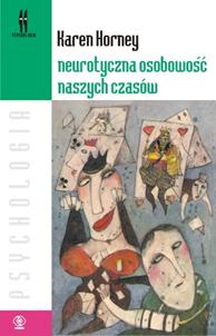 Neurotyczna osobowość naszych czasów, Karen Horney, Dom Wydawniczy REBIS Sp. z o.o.