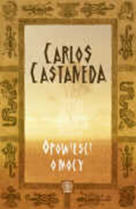 Opowieści o mocy, Carlos Castaneda, Dom Wydawniczy REBIS Sp. z o.o.