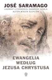 Ewangelia według Jezusa Chrystusa, José Saramago, Dom Wydawniczy REBIS Sp. z o.o.