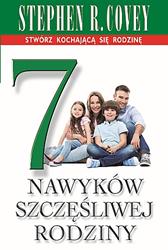 7 nawyków szczęśliwej rodziny, Stephen R. Covey, Dom Wydawniczy REBIS Sp. z o.o.