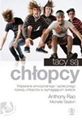 Tacy są chłopcy, Anthony Rao, Michelle Seaton, Dom Wydawniczy REBIS Sp. z o.o.