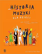Historia muzyki dla dzieci, Rose Blake, Mary Richards, David Schweitzer, Dom Wydawniczy REBIS Sp. z o.o.