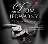 Dom Jedwabny. Nowy Sherlock Holmes, Anthony Horowitz, Dom Wydawniczy REBIS Sp. z o.o.