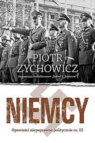 Niemcy, Piotr Zychowicz, Dom Wydawniczy REBIS Sp. z o.o.