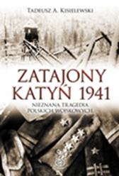 Zatajony Katyń 1941, Tadeusz A. Kisielewski, Dom Wydawniczy REBIS Sp. z o.o.