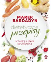 Dietetyczne przepisy, Marek Bardadyn, Dom Wydawniczy REBIS Sp. z o.o.