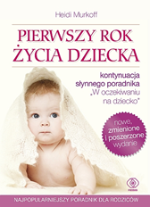 Pierwszy rok życia dziecka, Heidi Murkoff, Sharon Mazel, Dom Wydawniczy REBIS Sp. z o.o.
