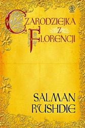 Czarodziejka z Florencji, Salman Rushdie, Dom Wydawniczy REBIS Sp. z o.o.