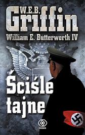 Ściśle tajne, W.E.B. Griffin, William E. Butterworth IV, Dom Wydawniczy REBIS Sp. z o.o.