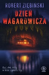 Dzień wagarowicza, Robert Ziębiński, Dom Wydawniczy REBIS Sp. z o.o.