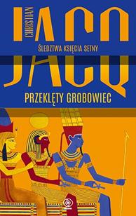 Przeklęty grobowiec, Christian Jacq, Dom Wydawniczy REBIS Sp. z o.o.