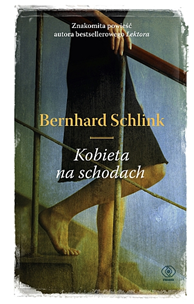 Kobieta na schodach, Bernhard Schlink, Dom Wydawniczy REBIS Sp. z o.o.