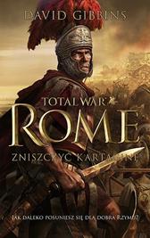 TOTAL WAR ROME, David Gibbins, Dom Wydawniczy REBIS Sp. z o.o.