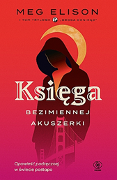 Księga Bezimiennej Akuszerki, Meg Elison, Dom Wydawniczy REBIS Sp. z o.o.