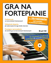 Gra na fortepianie dla żółtodziobów, Brad Hill, Dom Wydawniczy REBIS Sp. z o.o.