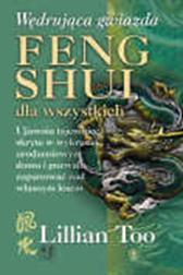 Wędrująca Gwiazda. Feng shui dla wszystkich, Lillian Too, Dom Wydawniczy REBIS Sp. z o.o.