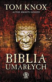 Biblia umarłych, Tom Knox, Dom Wydawniczy REBIS Sp. z o.o.
