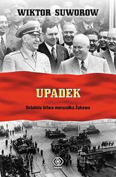 Upadek, Wiktor Suworow, Dom Wydawniczy REBIS Sp. z o.o.