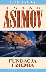 Fundacja i Ziemia, Isaac Asimov, Dom Wydawniczy REBIS Sp. z o.o.