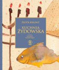 Kuchnia żydowska Balbiny Przepiórko, Piotr Bikont, Dom Wydawniczy REBIS Sp. z o.o.