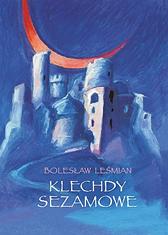 Klechdy sezamowe, Bolesław Leśmian, Dom Wydawniczy REBIS Sp. z o.o.