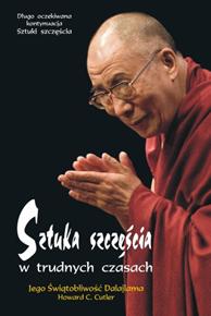 Sztuka szczęścia w trudnych czasach, Howard C. Cutler,  Dalajlama, Dom Wydawniczy REBIS Sp. z o.o.