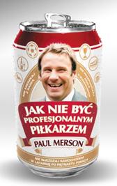 Jak nie być profesjonalnym piłkarzem, Paul Merson, Dom Wydawniczy REBIS Sp. z o.o.
