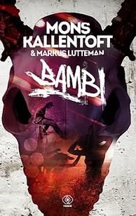 Bambi, Mons Kallentoft, Markus Lutteman, Dom Wydawniczy REBIS Sp. z o.o.