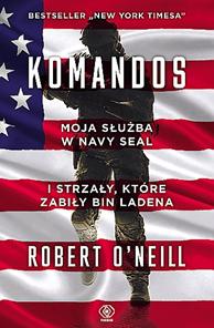 Komandos, Robert O'Neill, Dom Wydawniczy REBIS Sp. z o.o.