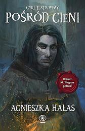Pośród cieni, Agnieszka Hałas, Dom Wydawniczy REBIS Sp. z o.o.