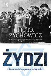 Żydzi, Piotr Zychowicz, Dom Wydawniczy REBIS Sp. z o.o.