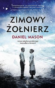 Zimowy żołnierz, Daniel Mason, Dom Wydawniczy REBIS Sp. z o.o.