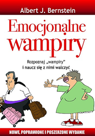 Emocjonalne wampiry, Albert J. Bernstein, Dom Wydawniczy REBIS Sp. z o.o.