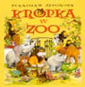 Kropka w zoo, Stanisław Szponder, Dom Wydawniczy REBIS Sp. z o.o.