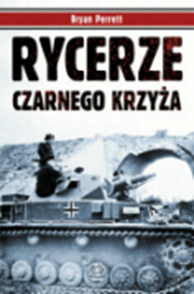 Rycerze Czarnego Krzyża, Bryan Perrett, Dom Wydawniczy REBIS Sp. z o.o.