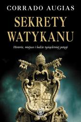 Sekrety Watykanu, Corrado Augias, Dom Wydawniczy REBIS Sp. z o.o.