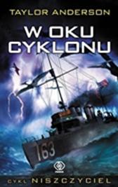 Niszczyciel. W oku cyklonu, Taylor Anderson, Dom Wydawniczy REBIS Sp. z o.o.