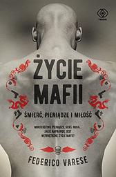 Życie mafii, Federico Varese, Dom Wydawniczy REBIS Sp. z o.o.