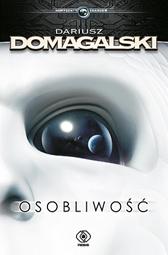 Osobliwość, Dariusz Domagalski, Dom Wydawniczy REBIS Sp. z o.o.