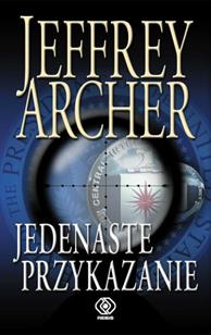 Jedenaste przykazanie, Jeffrey Archer, Dom Wydawniczy REBIS Sp. z o.o.