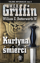 Kurtyna śmierci, W.E.B. Griffin, William E. Butterworth IV, William E. Butterworth III, Dom Wydawniczy REBIS Sp. z o.o.