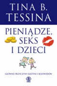 Pieniądze, seks i dzieci, Tina B. Tessina, Dom Wydawniczy REBIS Sp. z o.o.