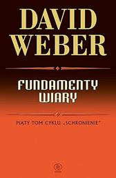 Fundamenty wiary, David Weber, Dom Wydawniczy REBIS Sp. z o.o.