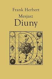 Mesjasz Diuny, Frank Herbert, Dom Wydawniczy REBIS Sp. z o.o.