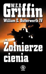 Żołnierze cienia, W.E.B. Griffin, William E. Butterworth IV, Dom Wydawniczy REBIS Sp. z o.o.