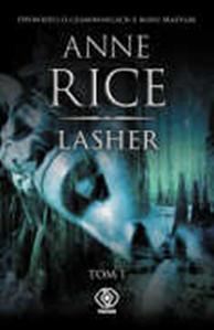 Lasher, tom 1, Anne Rice, Dom Wydawniczy REBIS Sp. z o.o.