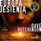 Europa jesienią, Dave Hutchinson, Dom Wydawniczy REBIS Sp. z o.o.